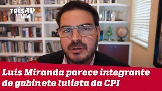 Rodrigo Constantino: Picaretas da CPI levaram a sério a pessoa errada