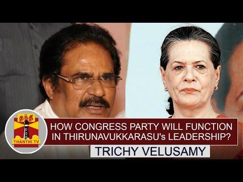 How-Congress-Party-will-Function-in-Thirunavukkarasus-Leadership--Trichy-Velusamy-Explains
