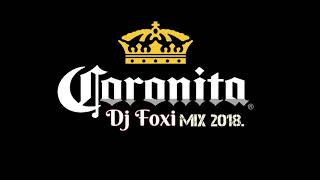 Coronita - Turmix Mix  2018 Május  By  Dj Foxi