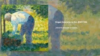 Organ Concerto in D minor, BWV 596