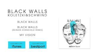 Koletzki & Schwind - Black Walls (Reinier Zonneveld Remix)  [Stil Vor Talent]