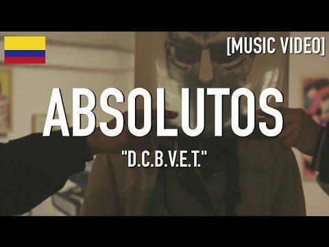 ABsolutos - D.C.B.V.E.T. ( Stailmic / Godie A.K.A Dipo ) [ Music Video ]