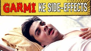 Garmi Ke Side-Effects | Ashish Chanchlani