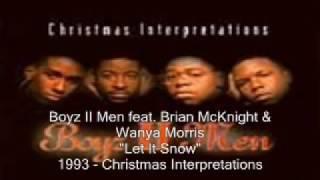 Boyz II Men   Let It Snow feat Brian McKnight & Wanya Morris