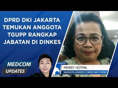 DPRD DKI Jakarta Temukan Anggota TGUPP Rangkap Jabatan di Dinkes