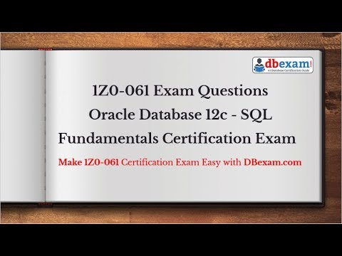 2019 Latest 1Z0-061 Exam questions Oracle Database 12c - SQL ...