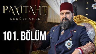 Payitaht Abdulhamid episode 101 with English subtitles Full HD