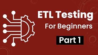 Part 1: ETL Testing