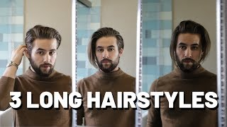 3 LONG And MEDIUIM Hairstyles For MEN | Easy Hairstyles For Mens Hair
