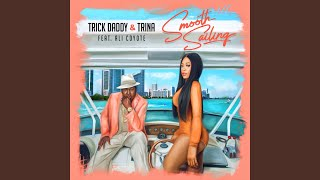 """Platinum selling rappers Trick Daddy & Trina release new single """"Smooth Sailing"""" off"""
