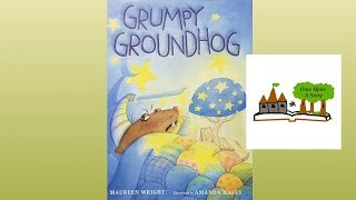 Grumpy Groundhog by Maureen Wright - Children's Books Read Aloud - Once Upon A Story