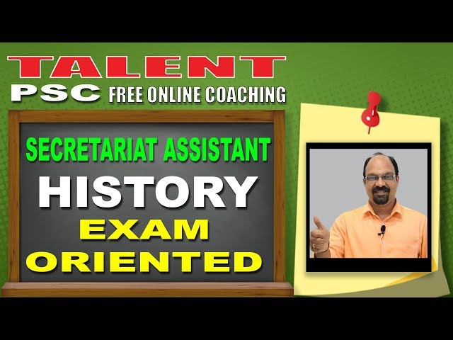 Highly Expected History Questions | Secretariat Assistant | Kerala PSC | TALENT ACADEMY| Exam 2018