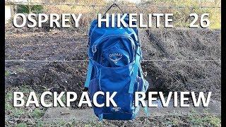 Osprey Hikelite 26 Backpack Review