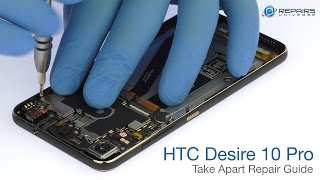 HTC Desire 10 Pro Take Apart Repair Guide - RepairsUniverse