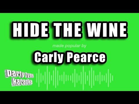 Carly Pearce - Hide The Wine (Karaoke Version)