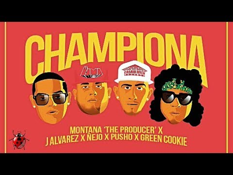 Letra Championa J Alvarez Ft Ñejo, Pusho y Green Cookie