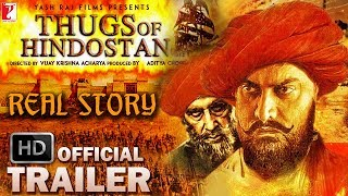 Thugs of Hindostan 2018 Real Story Official Trailer | Unknown Facts | Aamir Khan | Amitabh Bachchan