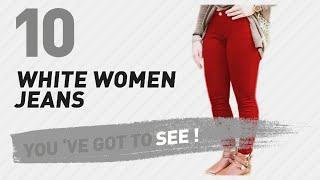 White Women Jeans // New & Popular 2017