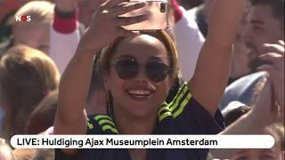 LIVE: Huldiging Ajax Op Het Museumplein