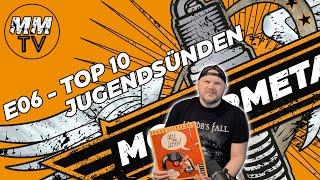 E06 - Top 10 Jugendsünden