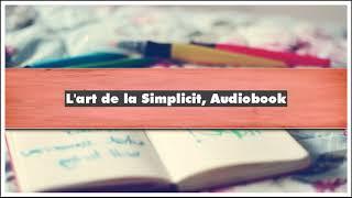 Dominique Loreau L'art de la Simplicité Audiobook