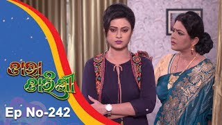 Tara Tarini | Full Ep 242 | 14th August 2018 | Odia Serial - TarangTV