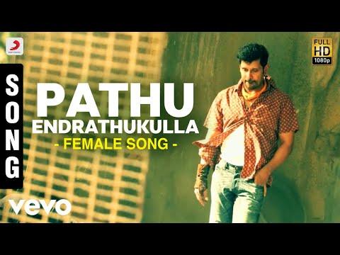 Pathu Endrathukulla - Female