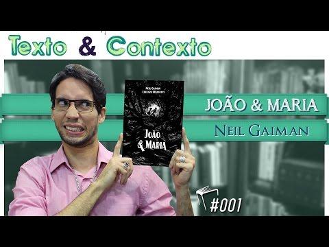 Texto & Contexto | João & Maria (Neil Gaiman)