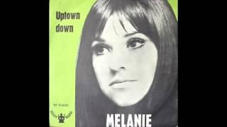 Melanie Safka Uptown Down