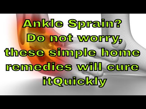 Video Ankle Sprain? Do not worry, these simple home remedies will cure it Quickly