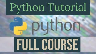 Full Python Programming Course | Python Tutorial for Beginners | Learn Python (2019)