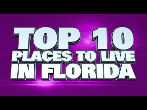 Video 10 best places to live in Florida 2014