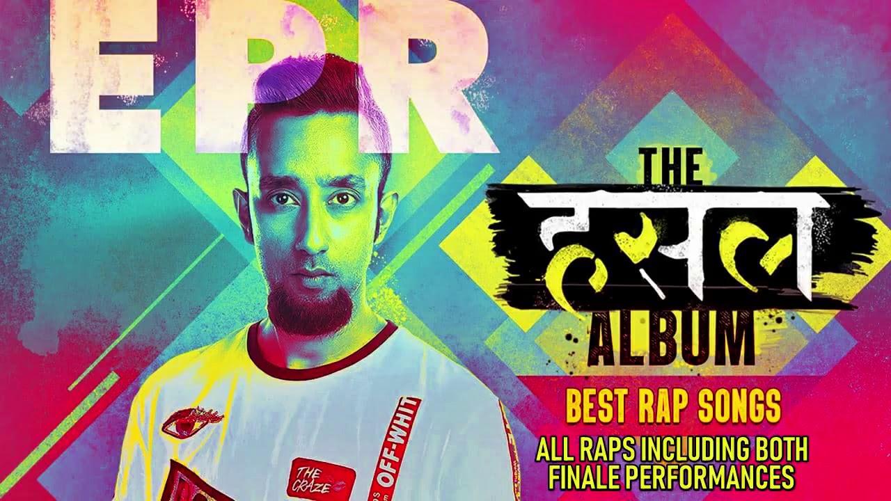 Epr – Rap Music Competition –  All Songs on MTV Hustle