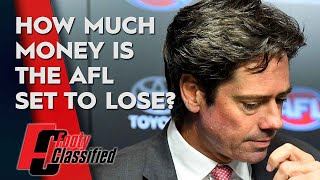 The true cost of the coronavirus for the AFL - Footy Classified | Footy on Nine