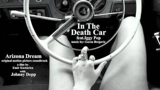 'In The Death Car' - Iggy Pop & Goran Bregovic