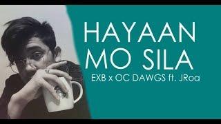 Ex Battalion Ft. JRoa   Hayaan Mo Sila (Inspired By I'm The One) (Audio) Lyrics In Description