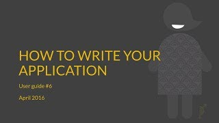 How to Write Your Application