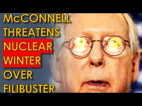 Mitch McConnell Threatens NUCLEAR WINTER if Biden Abolishes Filibuster; Biden Calling his Bluff