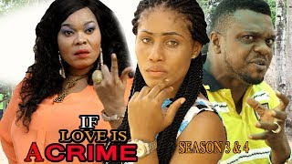 If Love is a crime Season 3 $ 4 - Movies 2017 | Latest Nollywood Movies 2017 | Family movie