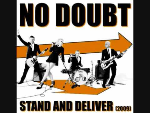 Stand and Deliver (Song) by No Doubt