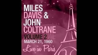 Miles Davis, John Coltrane - Bye Bye Blackbird (Live 1960)
