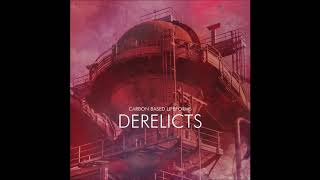 Carbon Based Lifeforms   Derelicts   Full Album (2017)