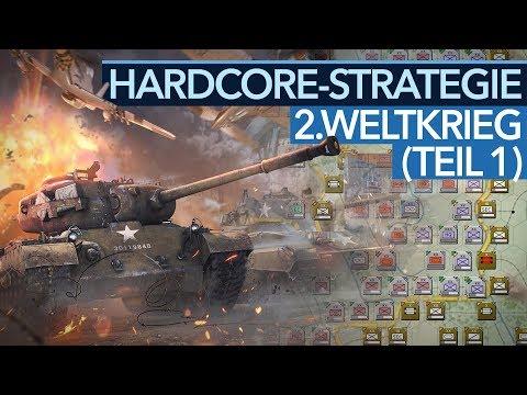 Die besten Hardcore-Strategiespiele im 2. Weltkrieg - Teil 1