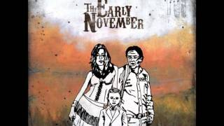 The Early November- Runaway II