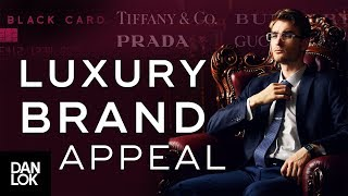 How Luxury Brands Appeal To Affluent Buyers' Ego - How To Sell High-Ticket Products & Services Ep.15