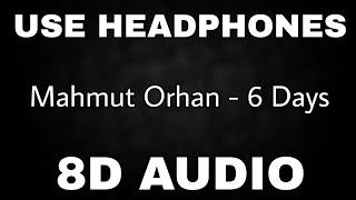 Mahmut Orhan & Colonel Bagshot - 6 Days | 8D AUDIO🎧