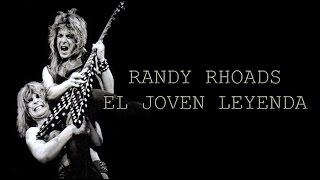 El Joven Leyenda - Randy Rhoads