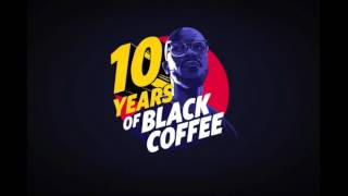#10Years#BlackCoffee Music Is The Answer (FlowRythms Remix)