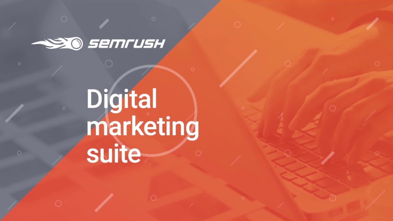 An Overview of the SEMrush Toolkit