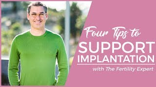 How to support embryo implantation to get pregnant- 4 tips